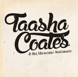 Tickets for Taasha Coates and Her Melancholy Sweethearts