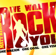 Tickets for We Will Rock You
