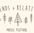 Tickets for Friends and Relatives Music Festival- 2020